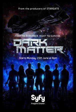 Тёмная материя / Dark Matter (Сезон 1) (2015)