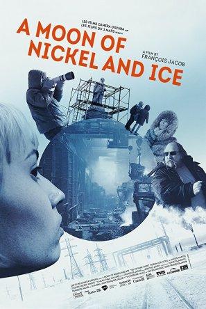 На никелевой Луне / A Moon of Nickel and Ice (2017)
