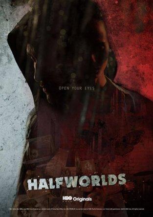Полумиры / Halfworlds (Сезон 1-2) (2015)