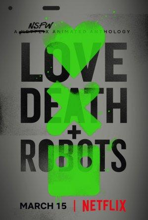 Любовь, смерть и роботы / Love, Death & Robots (2019)