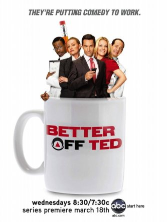 Давай еще, Тэд / Better Off Ted (Сезон 1-2) (2009-2010)
