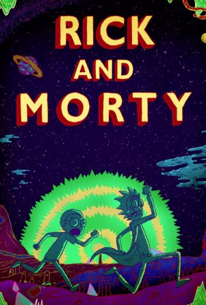 Рик и Морти / Rick and Morty (Сезон 1) (2013-2014)