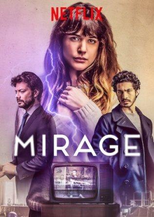 Во время грозы / Durante la tormenta / Mirage (2018)