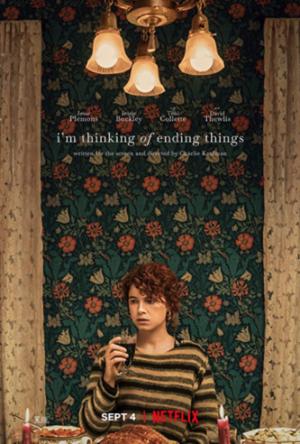 Думаю, как всё закончить / I'm Thinking of Ending Things (2020)